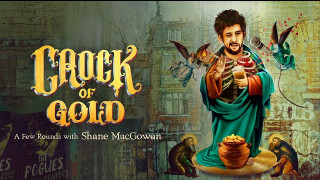 Crock of Gold: A Few Rounds with Shane MacGowan (2020) Full Movie - HD 720p