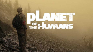 Planet of the Humans (2019) Full Movie - HD 720p