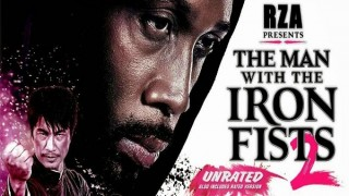 The Man with the Iron Fists 2 (2015) Full Movie - HD 1080p BluRay
